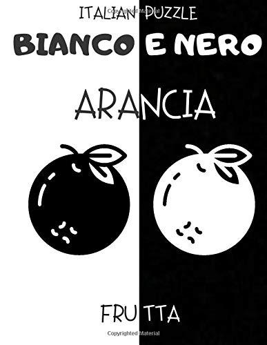 Bianco e Nero: Frutta - Libro per la Stimolazione Visiva dei Neonati - Libro per Neonati - Regalo per Neonati
