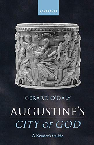 Augustine's City of God: A Reader's Guide