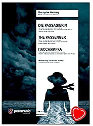 The passenger op. 97 (1968) - Opera in two acts by Mieczyslav Weinberg - Piano excerpt - Libretto: A. Medvedev, according to Zofia Posmysz\'s novel of the same name - Music book with music clip