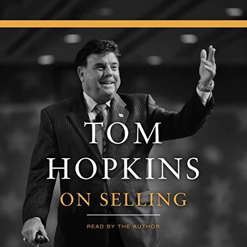 Tom Hopkins on Selling