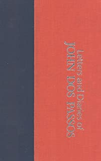 The Fourteenth Chronicle: Letters and Diaries of John Dos Passos