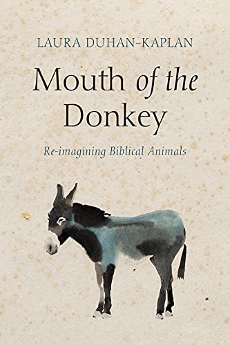 Mouth of the Donkey: Re-imagining Biblical Animals