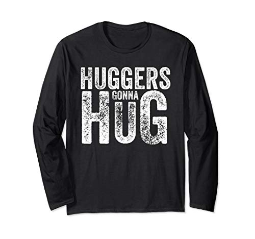 Retro Vintage Huggers Gonna Hug Long Sleeve T-Shirt