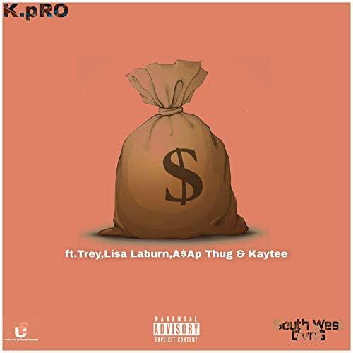 K.pRO & Ktee feat. ASAP Thug, Treasure & Lisa Laburn
