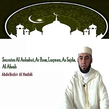 Sourates Al Ankabut, Ar Rum, Luqman, As Sajda, Al Ahzab (Quran)