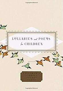 Lullabies and Poems for Children (Everyman's Library Pocket Poets Series)