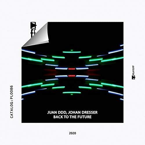 Juan Ddd & Johan Dresser