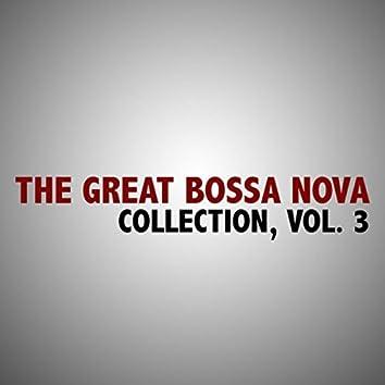The Great Bossa Nova Collection, Vol. 3