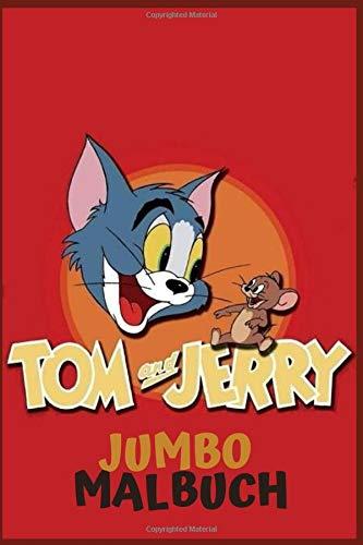 Tom & jERRY JUMBO Malbuch: Malbuch mit Spaß, einfach und entspannende Färbung Seiten, 100 Seite, Größe 6 * 9