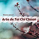 Música para el Arte de Tai Chi Chuan - Relajación con los Sonidos de la Naturaleza