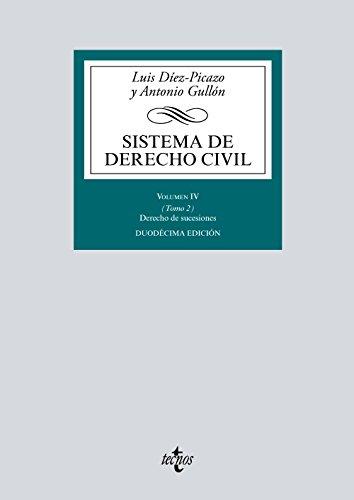 Sistema de Derecho Civil: Volumen IV (Tomo 2) Derecho de sucesiones (Derecho - Biblioteca Universitaria de Editorial Tecnos)
