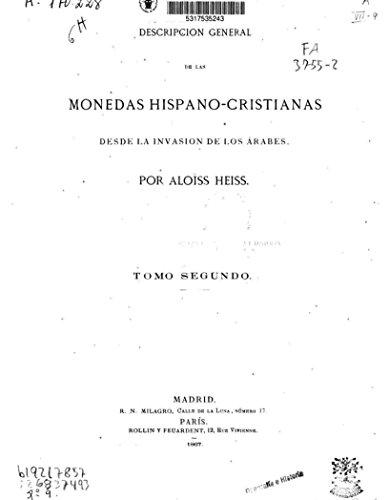 Descripción general de las monedas hispano-cristianas (Spanish Edition)