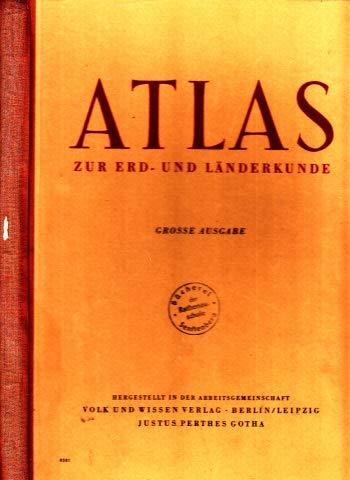 Atlas zur Erd- und Länderkunde - Grosse Ausgabe + Namenverzeichnis