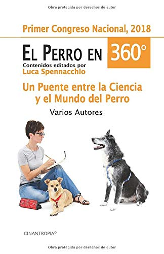 EL PERRO EN 360°: Un puente entre la ciencia y el mundo del perro