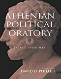 Athenian Political Oratory: Sixteen Key Speeches (Routledge Sourcebooks for the Ancient World)
