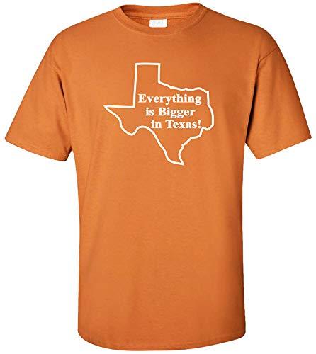 Everything is Bigger in Texas T-shirt (Medium, Texas Orange)