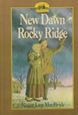 Little House the Rose Years New Dawn on Rocky Ridge Prebound