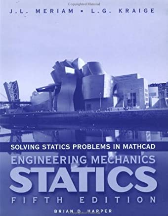 Solving Statics Problems with MathCAD by J. L. Meriam (2001-09-11)