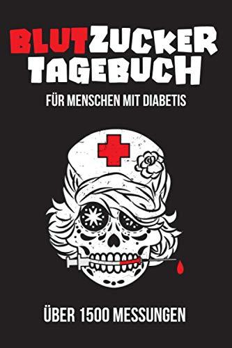 Blutzucker Tagebuch - Für Menschen mit Diabetis: Übersichtliche Tabelle für Diabetiker mit über 1500 Messungen. Datum, Uhrzeit, BZ-Wert, Mediakation und Bemerkungen