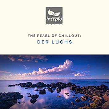 The Pearl of Chillout, Vol. 5