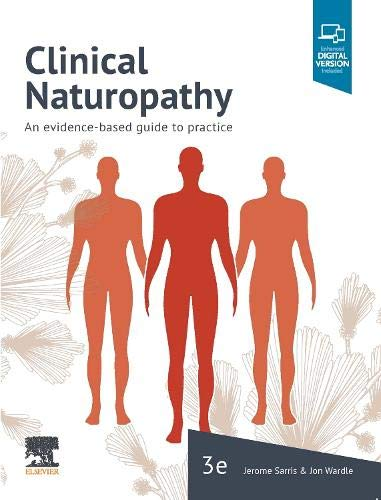 Compare Textbook Prices for Clinical Naturopathy: An evidence-based guide to practice 3 Edition ISBN 9780729543026 by Sarris ND (ACNM)  MHSc HMed (UNE)  Adv Dip Acu (ACNM)  Dip Nutri (ACNM)  PhD (UQ), Jerome,Wardle ND (ACNM)  MPH  PhD (UQ), Jon