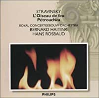 ストラヴィンスキー:バレエ組曲「火の鳥」、「ペトルーシュカ」