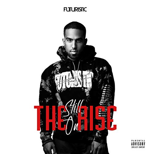 Still on the Rise [Explicit]