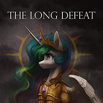 The Long Defeat