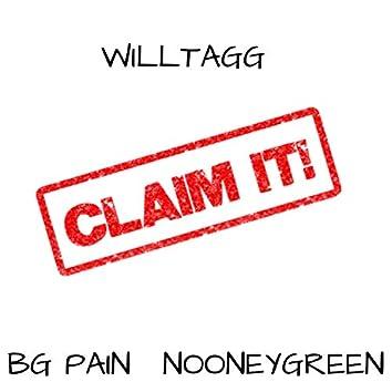 Claim It! (feat. Nooney Green & BG Pain)