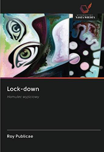 Lock-down: Hamulec wyjściowy