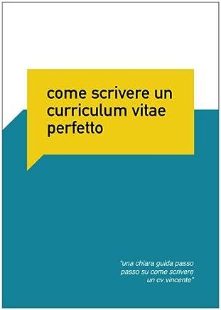 Curriculum Vitae Perfetto (Cerco Lavoro)