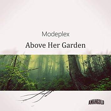 Above Her Garden