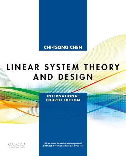 Chen, C: Linear System Theory and Design (Oxford Series in Electrical and Computer Engineering)