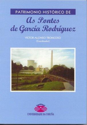 Patrimonio Histórico de As Pontes de García Rodríguez
