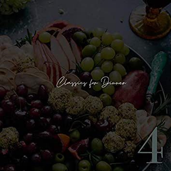 Classics for Dinner - Number Four