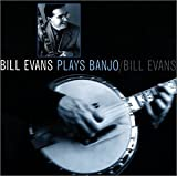 Bill Evans Plays Banjo - Bill Evans