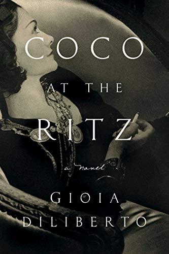 Coco at the Ritz: A Novel (English Edition)