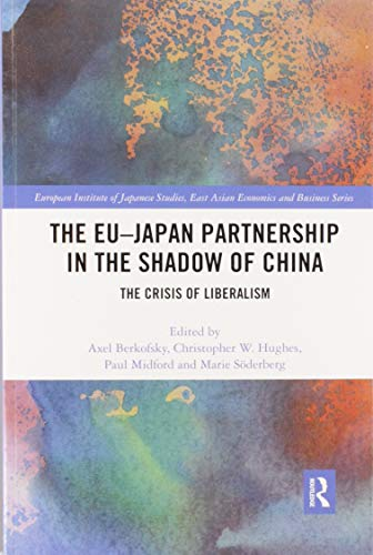 The EU–Japan Partnership in the Shadow of China