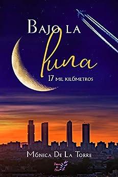 """Serie """"Bajo la luna"""" – Mónica de la Torre (Rom) 41DFctK-QAL._SY346_"""