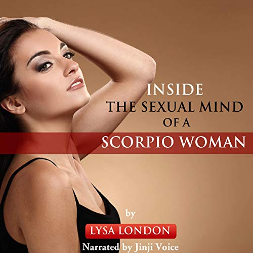 Inside the Sexual Mind of a Scorpio Woman cover art