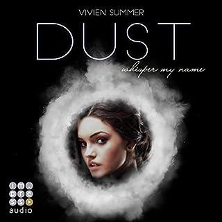Dust     Die Elite 4              Autor:                                                                                                                                 Vivien Summer                               Sprecher:                                                                                                                                 Lydia Herms                      Spieldauer: 9 Std. und 46 Min.     3 Bewertungen     Gesamt 4,7