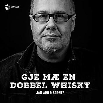 Gje mæ en dobbel Whisky