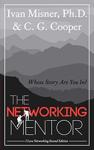 The Networking Mentor: Whose Story Are You In?