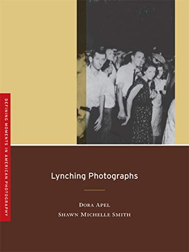Lynching Photographs (Volume 2) (Defining Moments in American Photography)
