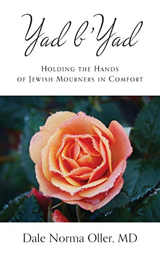 Yad b'Yad: Holding the Hands of Jewish Mourners in Comfort