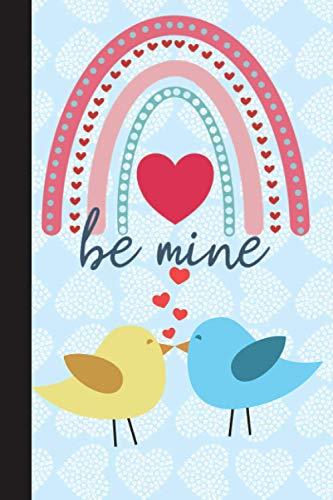 Be Mine: Un Regalo Ideal Para San Valentín, Aniversarios y Cumpleaños. Rellena Los Espacios Y Personalízalo Como Tú Quieras En Plan Romántico, Picante o Gracioso.