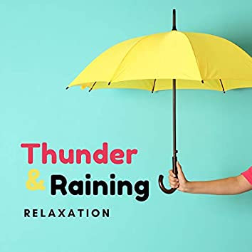 Thunder & Raining Relaxation: Sleep Raid for Everybody to Heal Insomnia