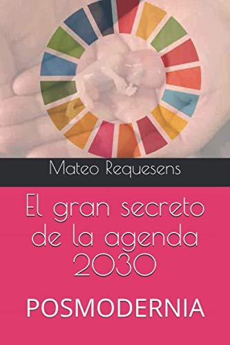 El gran secreto de la agenda 2030: POSMODERNIA