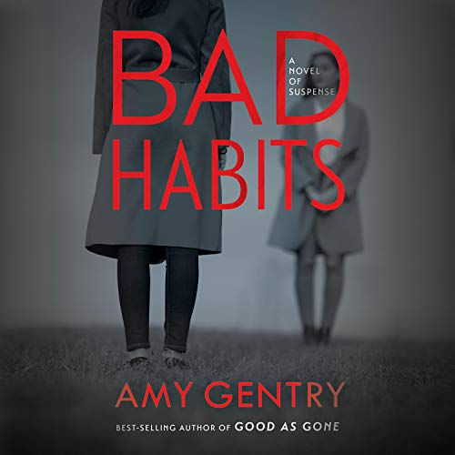 Bad Habits Audiobook By Amy Gentry cover art