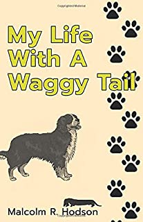 My Life With A Waggy Tail